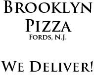 Brooklyn Pizza Fords N.J. 08863
